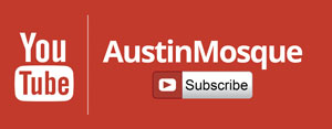 subscribe to youtube austinmosque channel